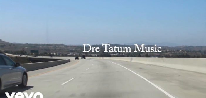 Dre Tatum – Each And Every Note