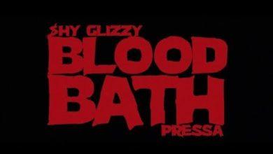 Photo of Shy Glizzy feat. Pressa – Blood Bath