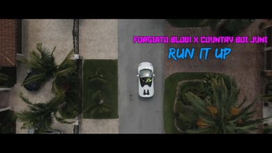 Photo of Forgiato Blow & Country Boy Juni – Run It Up
